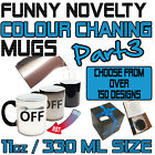 Funny Colour Changing Mug Cup Coffee Tea - SUPER BD3
