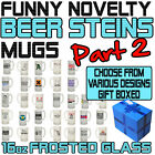Funny Beer Stein Frosted Glass Novelty Pint 16oz Birthday Gift - SUPER BG2