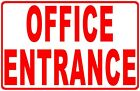Office Entrance Sign. Size Options. Entry Enter Business Metal