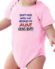 Infant Creeper Bodysuit T-shirt Don't Mess With Me My Aunt Kicks Butt
