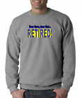 Gildan Long Sleeve T-shirt Been There Done That Retired