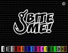 Bite Me Hook Fishing Funny Hunting Car Sticker Window Vinyl Decal Redneck Fish