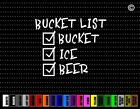 Bucket List Beer Fishing Funny Hunting Car Sticker Window Vinyl Decal Redneck