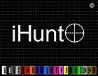 i Hunt Crosshair Hunting Car Sticker Window Vinyl Decal Redneck Duck Buck Bow