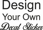 Personalised Wall Window Sticker Custom Stickers Decal Design your Own Quote