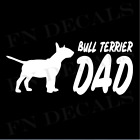 Bull Terrier Dad High Quality Vinyl Decal for Cars Windows Laptop Walls Tumblers