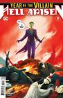 YEAR OF THE VILLAIN,HELL ARISEN #3  YOU CHOOSE;  1ST OR 2ND PRINT- PUNCHLINE  NM