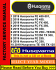 Husqvarna Repair Service Workshop Manual 2014-2019 Select Your Year $8.95 USD on eBay
