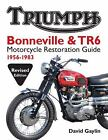 Triumph Bonneville & TR6 Motorcycle Restoration Guide: 1956-1983 ~ BRAND NEW! $64.99 USD on eBay