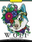 Wolf Coloring book for Adults: An Adult Coloring book for Grown-Ups.New<|,<|