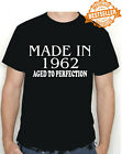 Birthday T-shirt MADE IN 1962 Aged To Perfection Party Gift Choose colour/Size