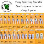 PONY KNITTING NEEDLES - LENGTH 40cm - 18 Size Options
