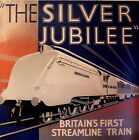 THE SILVER JUBILEE Vintage Art Deco Railway Poster A1,A2,A3,A4 Sizes