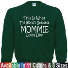 Worlds Greatest MOMMIE Mothers Day Birthday Christmas Gift SWEATSHIRT Sm - 5XL