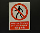 No Unauthorised Persons Beyond This Point Sign Sticker Plastic Fluted Board