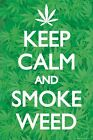 New Keep Calm & Smoke Weed Keep Calm & Carry On Maxi Poster