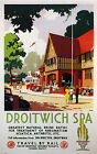 DROITWICH SPA Vintage Deco Railway/Travel Poster A1,A2,A3,A4 Sizes