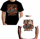 New Mens Ride It Like You Stole It T Shirt Motorcycle Skull Biker Funny W15186