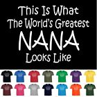 Worlds Greatest NANA Mothers Day Birthday Christmas Gift Funny Shower T Shirt