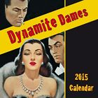 New Dynamite Dames, 2015 Square Calendar
