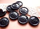 10 Large Black Coat Buttons - Shiny - 4 Hole - 15mm, 19mm, 23mm, 25mm or 28mm