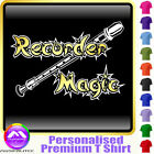 Recorder Magic - Personalised Music T Shirt 5yrs - 6XL by MusicaliTee