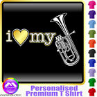 Tenor Horn I Love My - Personalised Music T Shirt 5yrs - 6XL by MusicaliTee
