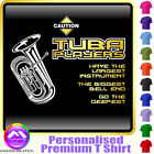 Tuba Biggest Bell End - Personalised Music T Shirt 5yrs - 6XL by MusicaliTee