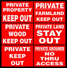 Private Property / Grounds / Farmland / Wood Keep Out / No Thru Access Signs