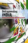 NEW Defragmenting India by Harish Nambiar Paperback Book (English) Free Shipping