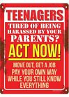 Teenagers Act Now! Tin Sign 30.5x40.5cm