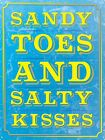 Sandy Toes & Salty Kisses Tin Sign 30.5x40.7cm