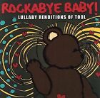 ROCKABYE BABY! LULLABY RENDITIONS OF TOOL - USED - LIKE NEW CD