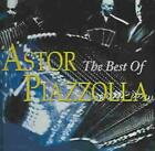 ASTOR PIAZZOLLA - THE BEST OF ASTOR PIAZZOLLA USED - VERY GOOD CD