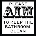 Please Aim To Keep The Bathroom Clean Vinyl Decal Wall Sticker Words Lettering