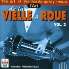 THE ART OF THE HURDY-GURDY, VOL. 2 * [USED CD]