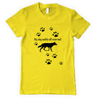 MY DOG WALKS ALL OVER ME! Unisex Adult T-Shirt Tee Top
