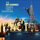 THE HOT SARDINES - FRENCH FRIES + CHAMPAGNE USED - VERY GOOD CD