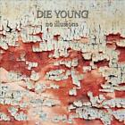 DIE YOUNG TX - NO ILLUSIONS USED - VERY GOOD CD