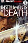 Graphic Readers: Instruments of Death GN (2007 DK) #1-1ST VF/NM 9.0