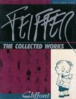Feiffer The Collected Works TPB (1988-1992 Fantagraphics) #1-1ST FN