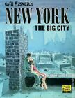 New York The Big City GN (1986 Kitchen Sink) By Will Eisner #1-REP FN