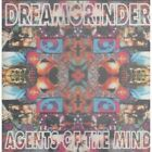 DREAMGRINDER Agent Of The Mind CD 14 Track (Cdbleed15) UK Bleeding Hearts