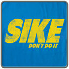 SIKE, DON'T DO IT T-Shirt - FUNNY Nike Parody & Diary of a Wimpy Kid MOVIE TEE!