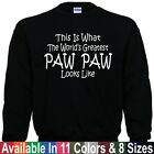Worlds Greatest PAW PAW Fathers Day Christmas Papa Dad Gift Pullover Sweatshirt