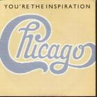 """CHICAGO You're The Inspiration 7"""" VINYL B/W Once In A Lifetime (W9126) Pic"""