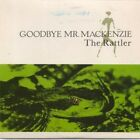 "GOODBYE MR MACKENZIE Rattler 7"" VINYL B/W Here Comes Deacon Brodie But Has"