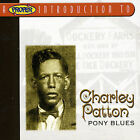 CHARLEY PATTON Pony Blues: His 25 Greatest Songs SEALED CD IMPORT