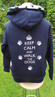 FULL ZIP HOODIE KEEP CALM AND WALK THE DOGS