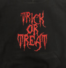 TRICK OR TREAT BLACK T-SHIRT HALLOWEEN HOODIE FANCY DRESS UNISEX ADULT CHILD